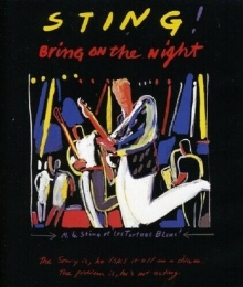 Bring On The Night - de Sting