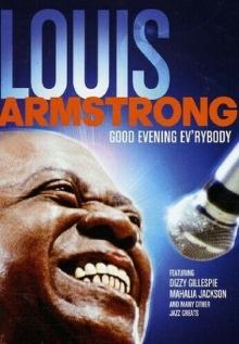 Good Evening Ev'rybody - de Louis Armstrong