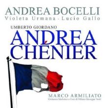 Giordano: Andrea Chénier - de Andrea Bocelli, Violeta Urmana, Lucio Gallo