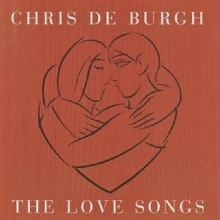 The Love Songs - de Chris De Burgh
