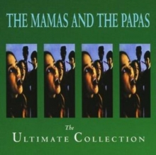 The Ultimate Collection - de The Mamas & The Papas