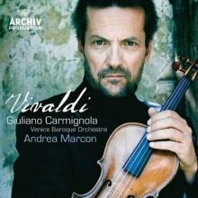 Vivaldi: Violin Concertos, R. 331, 217, 190, 325 & 303 - de Giuliano Carmignola, Venice Baroque Orchestra, Andrea Marcon