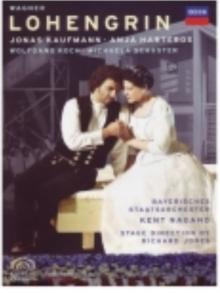 Wagner: Lohengrin - de Jonas Kaufmann, Anja Harteros, Wolfgang Koch