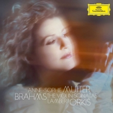 Brahms: The Violin Sonatas - de Anne-sophie Mutter, Lambert Orkis