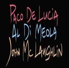 J Mclaughlin-p De Lucia-al Di Meola - de Paco De Lucia, John Mclaughlin, Al Di Meola