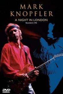 Mark Knopfler - A Night In London - de Mark Knopfler
