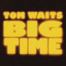 Big Time - de Tom Waits