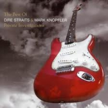 The Best Of Dire Straits & Mark Knopfler - Private Investigations - de Mark Knopfler & Dire Straits