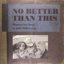 No Better Than This - de John Mellencamp