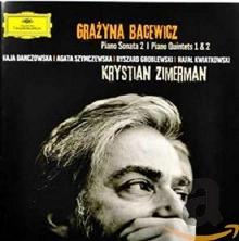 Bacewicz: Piano Sonata No.2; Piano Quintets Nos.1&2 - de Krystian Zimerman, Kaja Danczowska, Agata Szymczewska