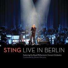 Live In Berlin - de Sting, The Royal Philharmonic Concert Orchestra, Steven Mercurio