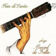 Paco De Lucia Plays De Falla - de Paco De Lucia
