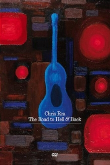 Chris Rea / The Road To Hell And Back - The Farewell Tour - de Chris Rea
