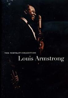 The Portrait Collection - de Louis Armstrong