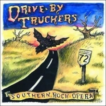 Southern Rock Opera - de Drive-by Truckers