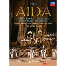 Verdi: Aida - de Violeta Urmana,Johan Botha,Dolora Zajick,Carlo Guelfi,The Metropolitan Opera,Daniele Gatti-conductor