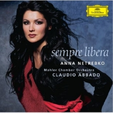 Anna Netrebko - Sempre Libera - de Anna Netrebko, Claudio Abbado