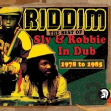 Riddim: The Best Of Sly & Robbie In Dub 1978-1985 - de Sly & Robbie
