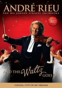 And The Waltz Goes On - de Andre Rieu