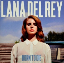 Born To Die - de Lana Del Rey