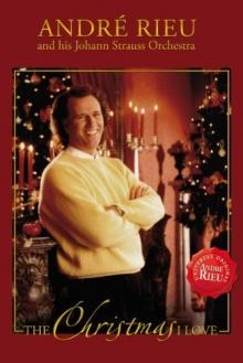 The Christmas I Love - de Andre Rieu