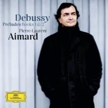 Debussy:prÉludes Books 1&2 - de Pierre-laurent Aimard