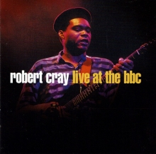 Robert Cray Live At The Bbc - de Robert Cray