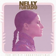 The Spirit Indestructible - de Nelly Furtado