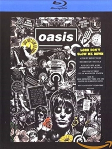 Lord Don't Slow Me Down - de Oasis