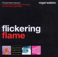 Flickering Flame - de Roger Waters
