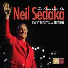 The Show Goes on Live at the Royal Albert Hall - de Neil Sedaka