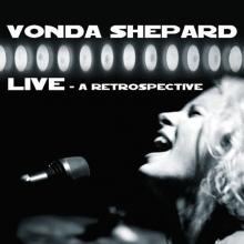 Live a retrospective - de Vonda Shepard