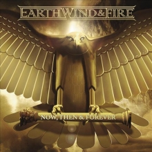 Now,Then & Forever - de Earth,Wind & Fire