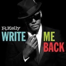 Write me back - de R.Kelly