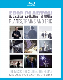 Planes,Trains and Eric-Mid and Far East Tour 2014 - de Eric Clapton