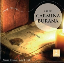 ORFF: CARMINA BURANA - de WATSON / BOWMAN / HILL