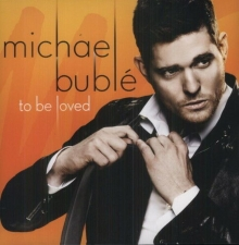 To Be Loved - de Michael Buble