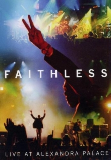 Live at Alexandra Palace - de Faithless
