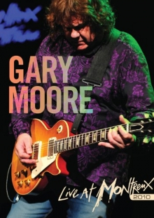 Live in Montreux  2010 - de Gary Moore