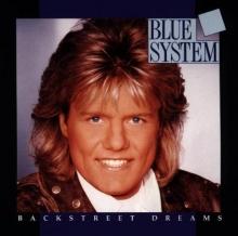 Backstreet dreams - de Blue System