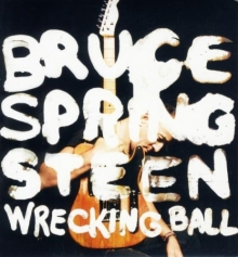 Wrecking ball - de Bruce Springsteen