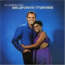 An evening with - de Harry Belafonte &Makeba