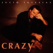 Crazy - de Julio Iglesias