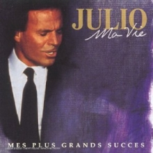 Ma vie: Mes plus grands succes - de Julio Iglesias