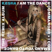 I am the dance commander - de Kesha