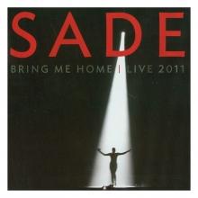 Bring me home/ Live 2011 - de Sade