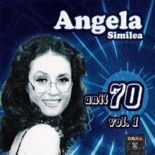 Anii 70 vol 1 - de Angela Similea