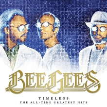 Timeless-The All-Time Greatest Hits - de Bee Gees