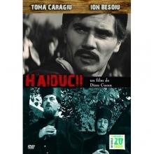 Haiducii - de Haiducii:Toma Caragiu,Ion Besoiu