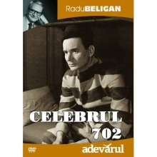 Celebrul 702 - de Celebrul 702:Radu Beligan,Amza Pelea,Florin Piersic,Ion Fintesteanu,Marcel Anghelescu,Dem Radulescu etc